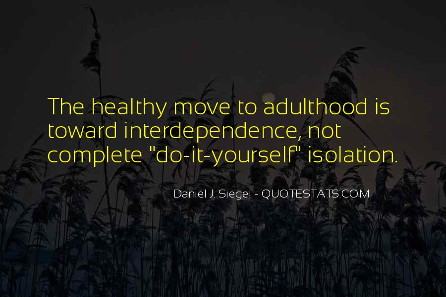 Daniel J. Siegel Quotes #474728