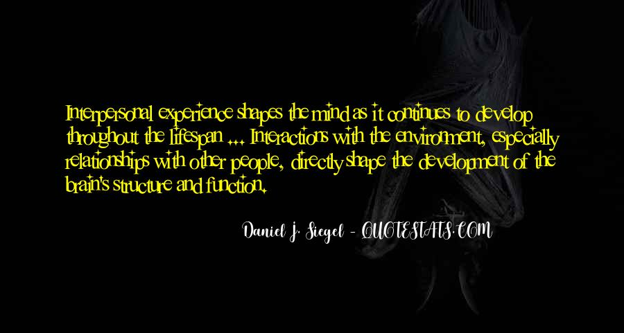 Daniel J. Siegel Quotes #511646