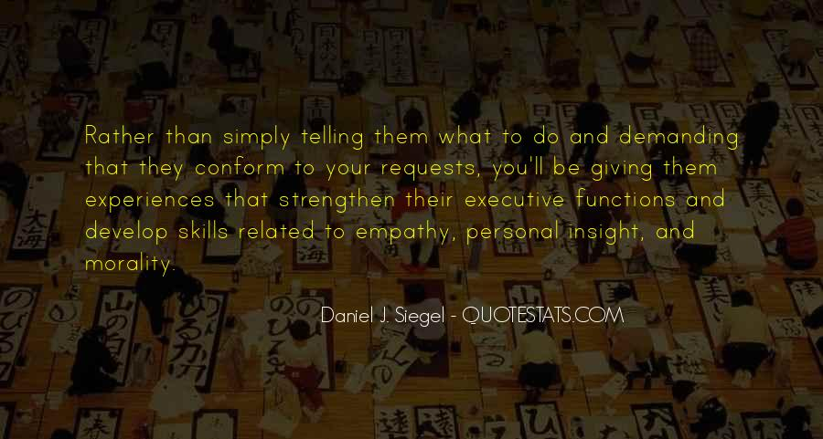 Daniel J. Siegel Quotes #539964