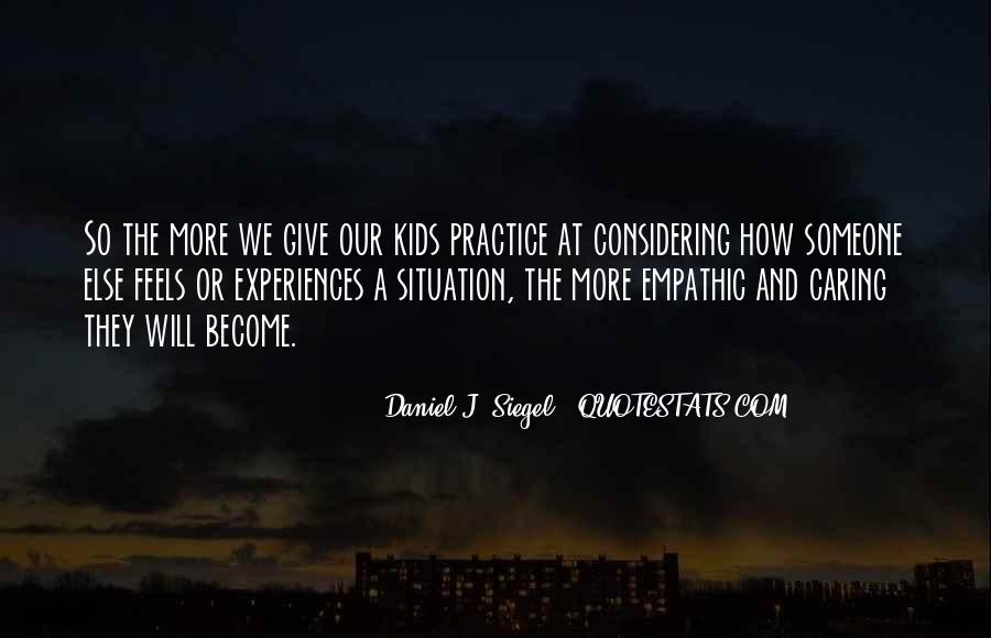Daniel J. Siegel Quotes #870785