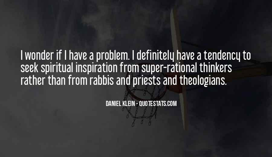 Daniel Klein Quotes #1503348