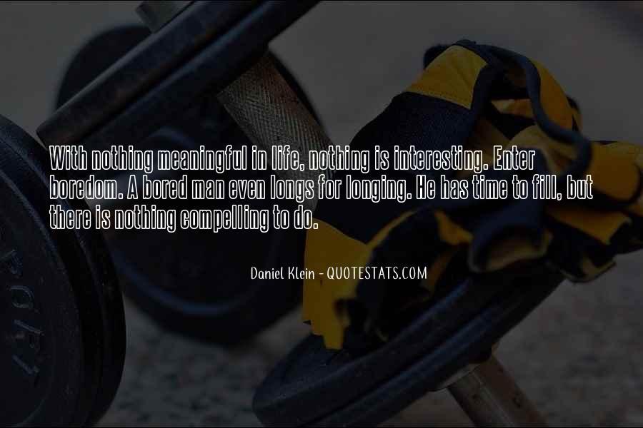Daniel Klein Quotes #180064