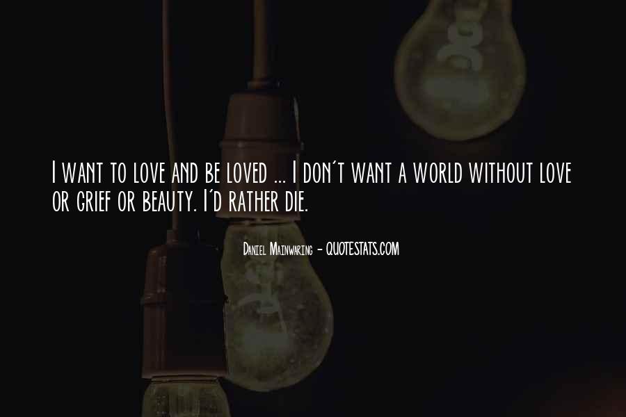 Daniel Mainwaring Quotes #360862