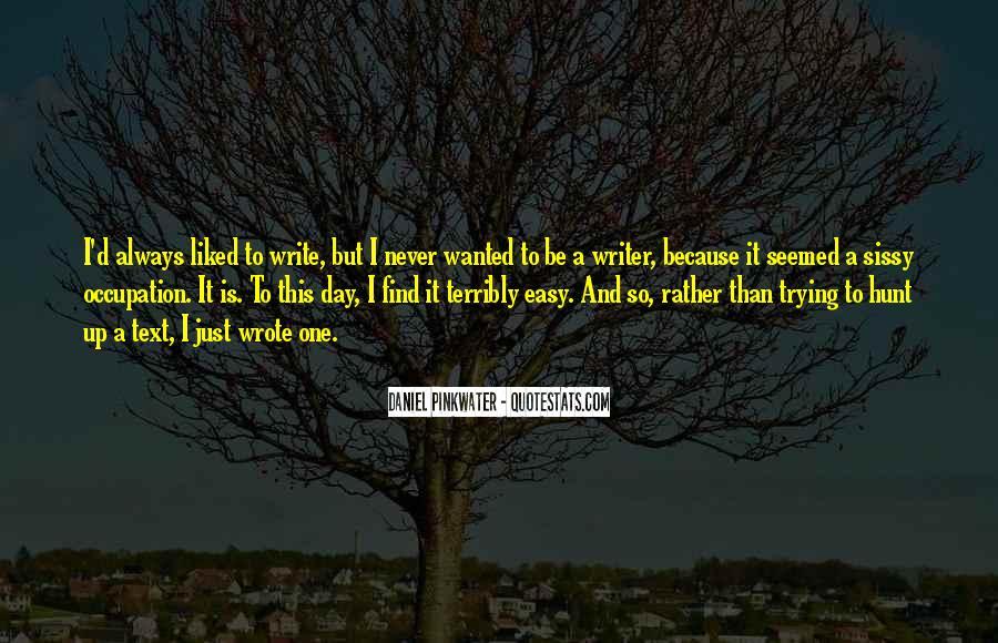Daniel Pinkwater Quotes #1027080