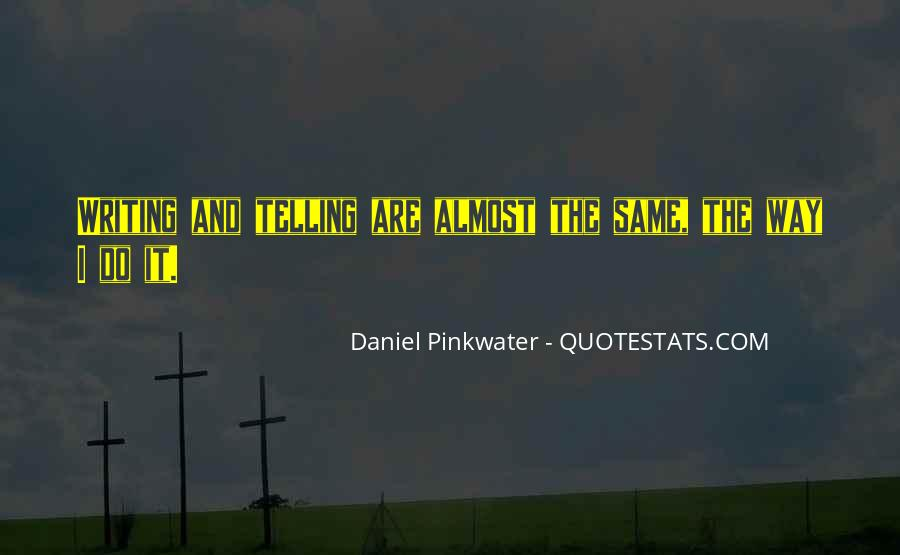 Daniel Pinkwater Quotes #1248144