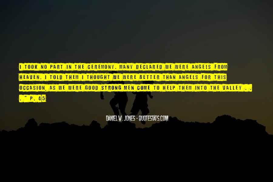 Daniel W. Jones Quotes #1646973