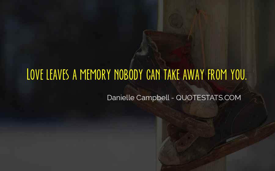 Danielle Campbell Quotes #802679