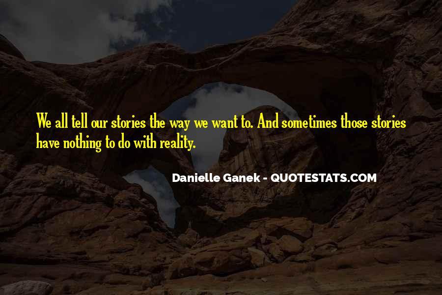 Danielle Ganek Quotes #1495703