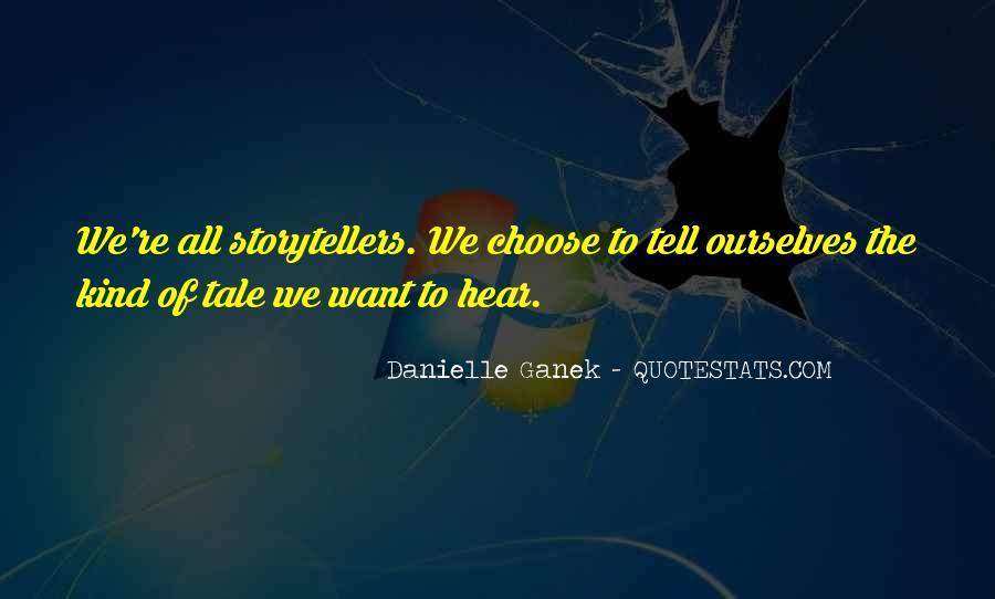 Danielle Ganek Quotes #1656037