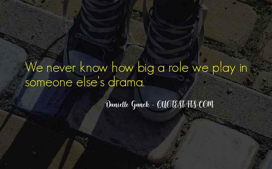 Danielle Ganek Quotes #361961