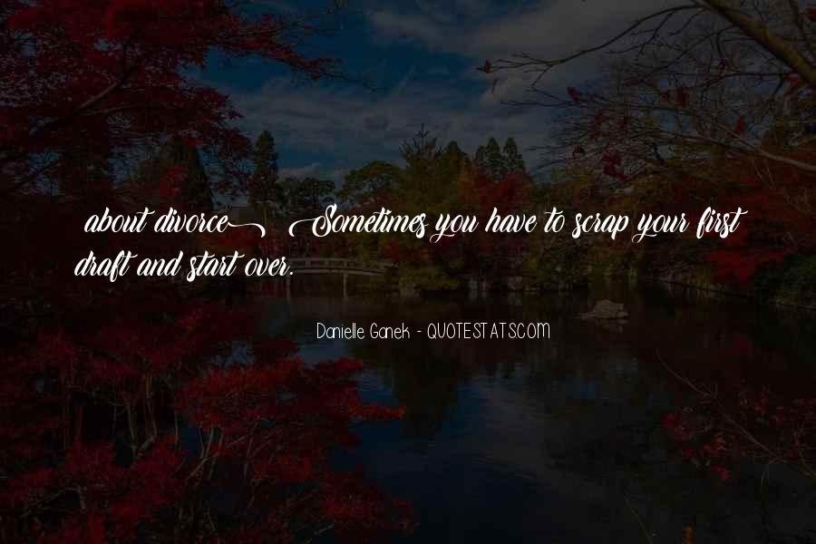 Danielle Ganek Quotes #678124