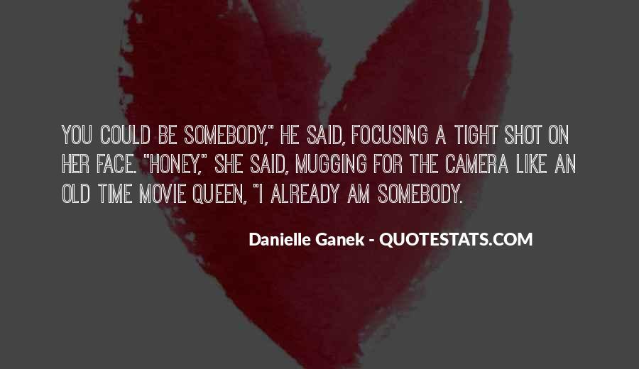 Danielle Ganek Quotes #972994