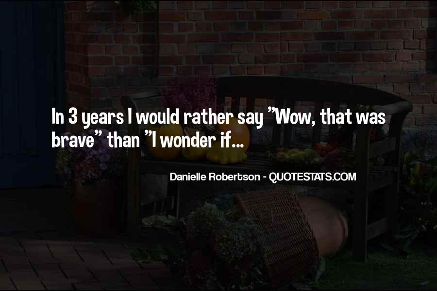 Danielle Robertson Quotes #807031