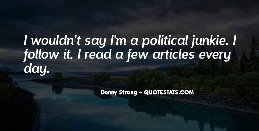 Danny Strong Quotes #1476753