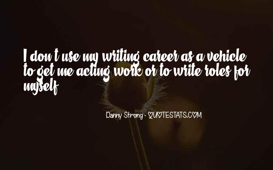 Danny Strong Quotes #369421