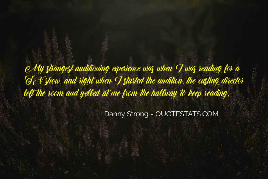 Danny Strong Quotes #4210