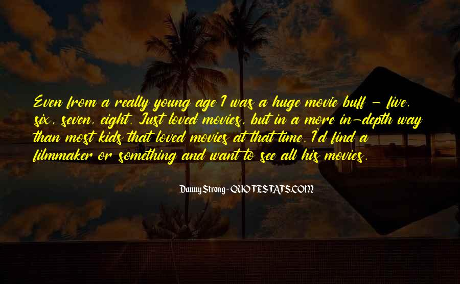 Danny Strong Quotes #795972
