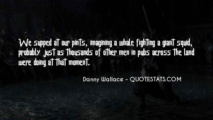 Danny Wallace Quotes #1016929
