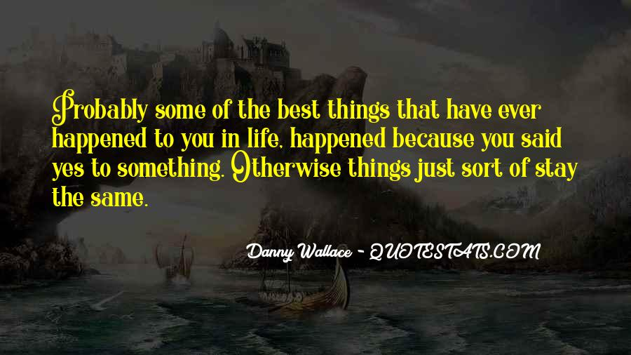 Danny Wallace Quotes #1063216