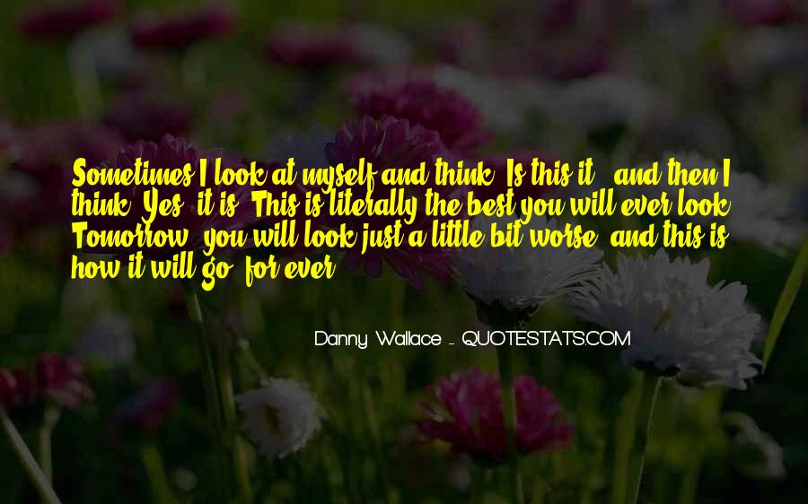 Danny Wallace Quotes #1686870