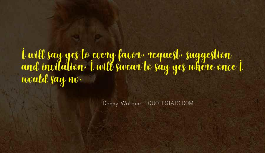 Danny Wallace Quotes #1779356