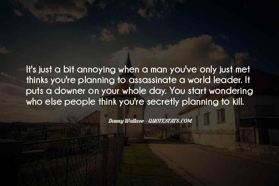 Danny Wallace Quotes #609857