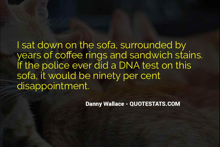 Danny Wallace Quotes #699326