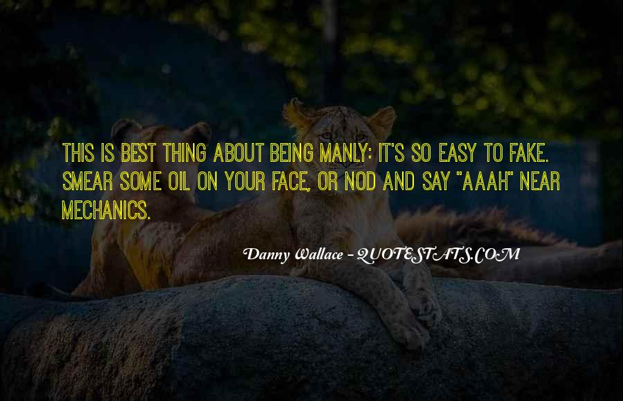 Danny Wallace Quotes #982036