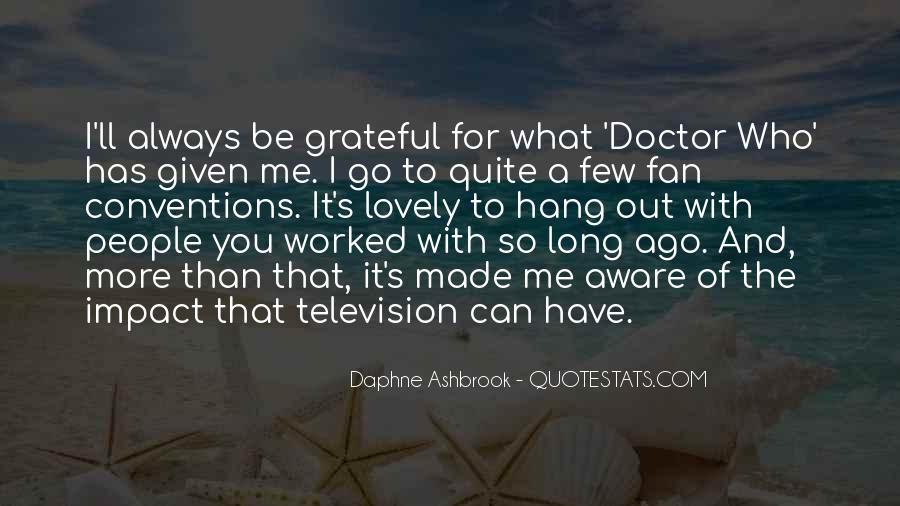 Daphne Ashbrook Quotes #880447