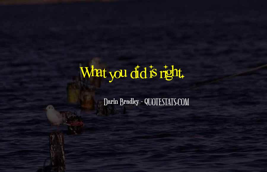 Darin Bradley Quotes #33106