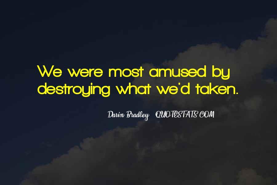 Darin Bradley Quotes #377574