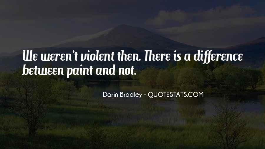 Darin Bradley Quotes #543725