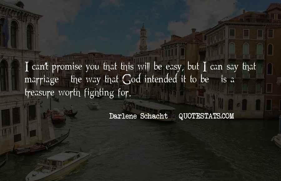 Darlene Schacht Quotes #1175962