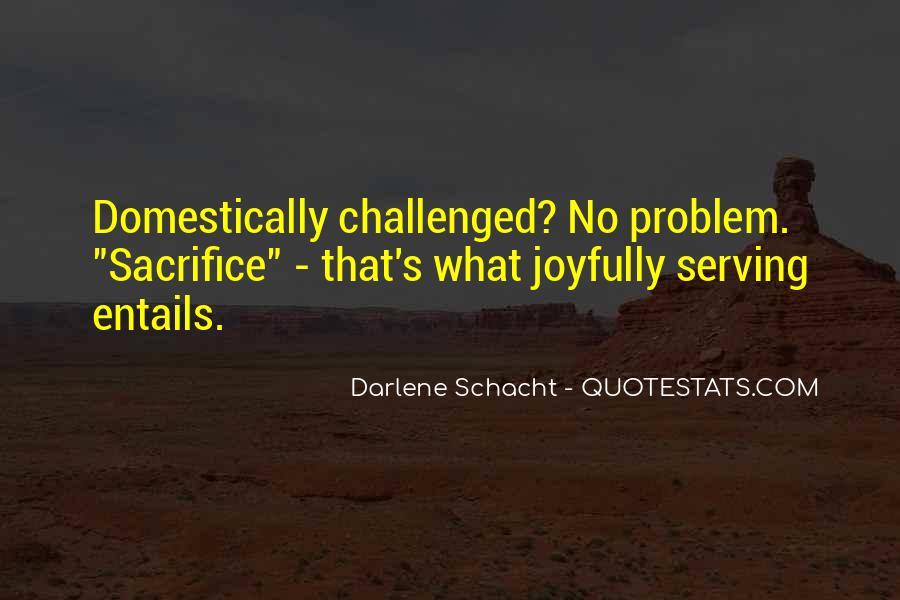 Darlene Schacht Quotes #1197365
