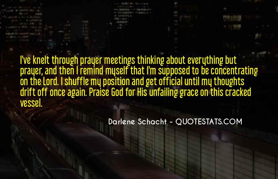 Darlene Schacht Quotes #1516903