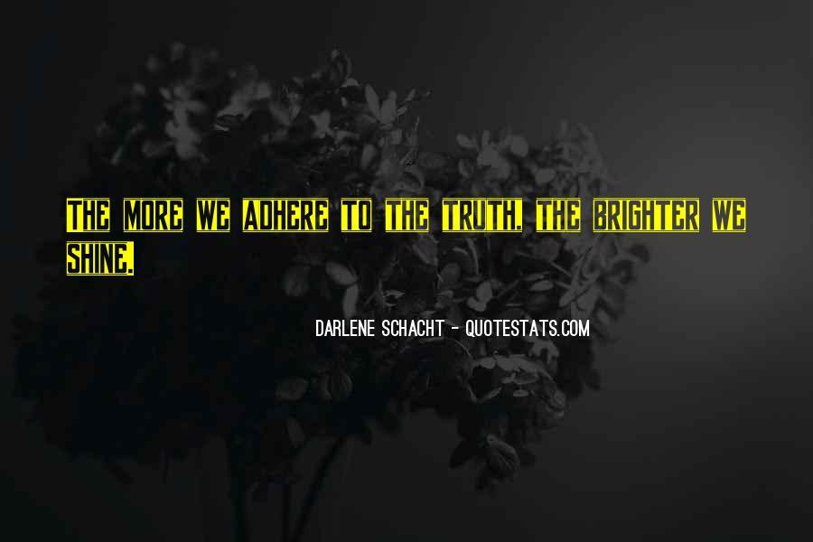 Darlene Schacht Quotes #443103