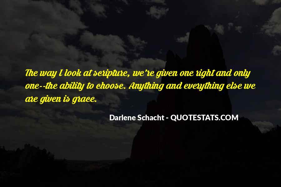 Darlene Schacht Quotes #874697
