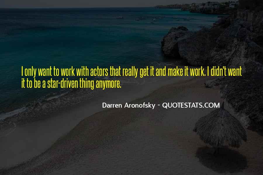 Darren Aronofsky Quotes #1518135
