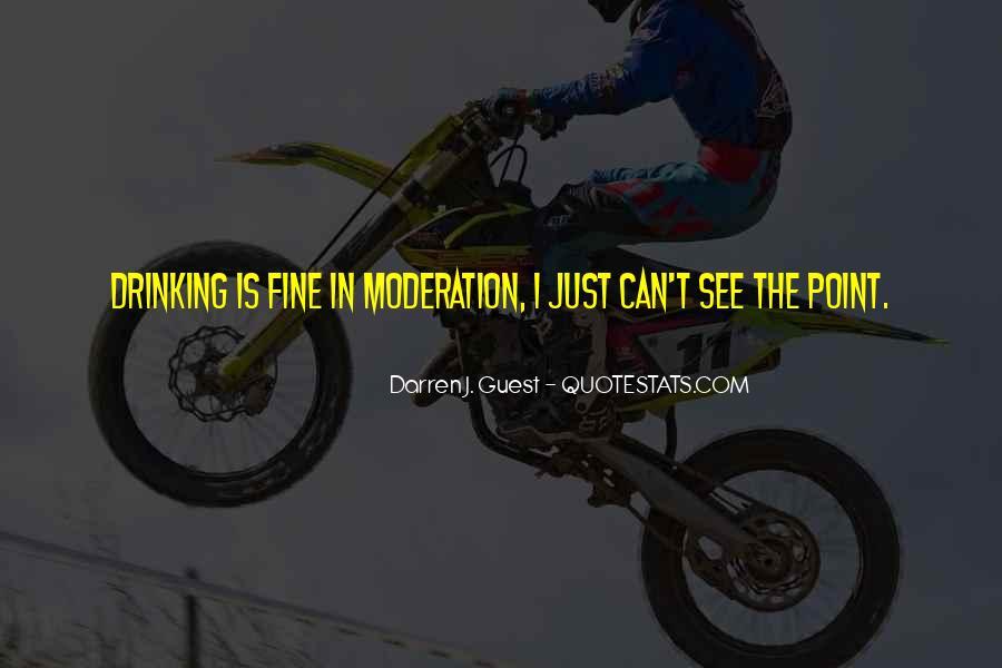 Darren J. Guest Quotes #554479