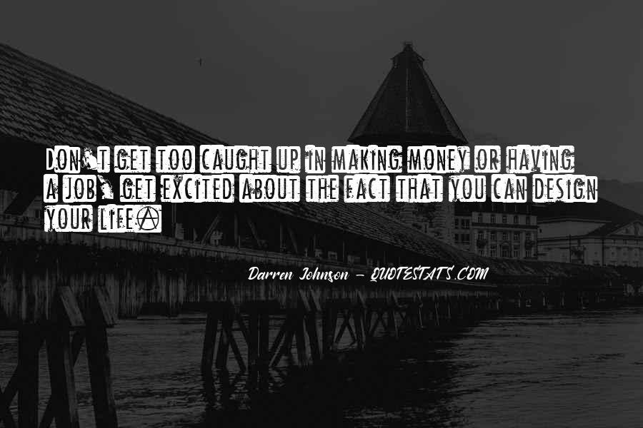 Darren Johnson Quotes #1324568