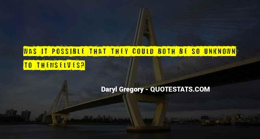 Daryl Gregory Quotes #1493983