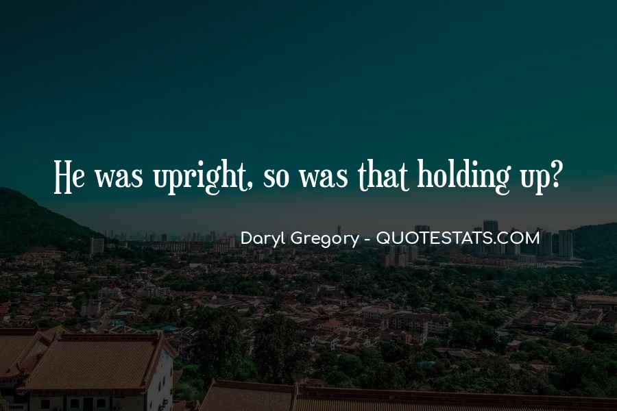 Daryl Gregory Quotes #1757700