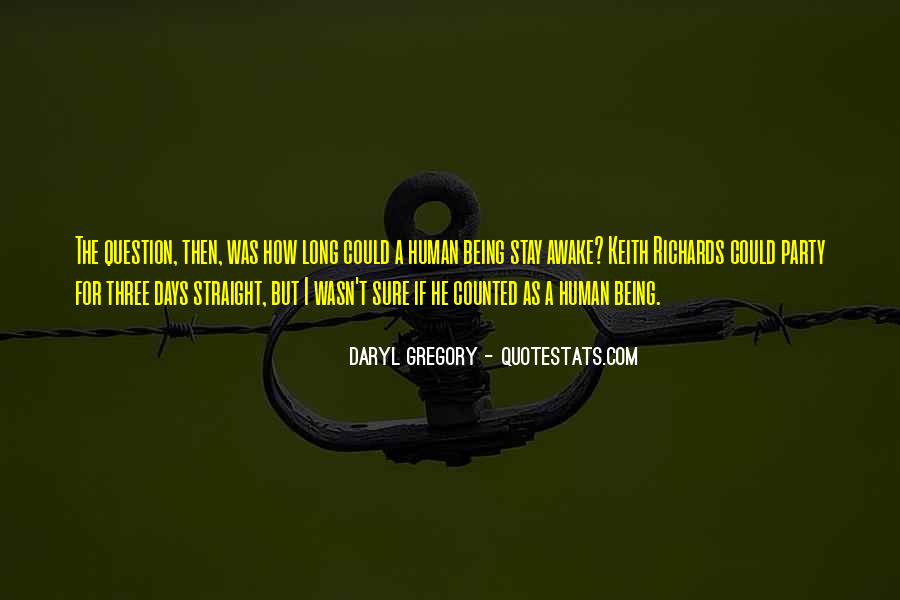 Daryl Gregory Quotes #1841409