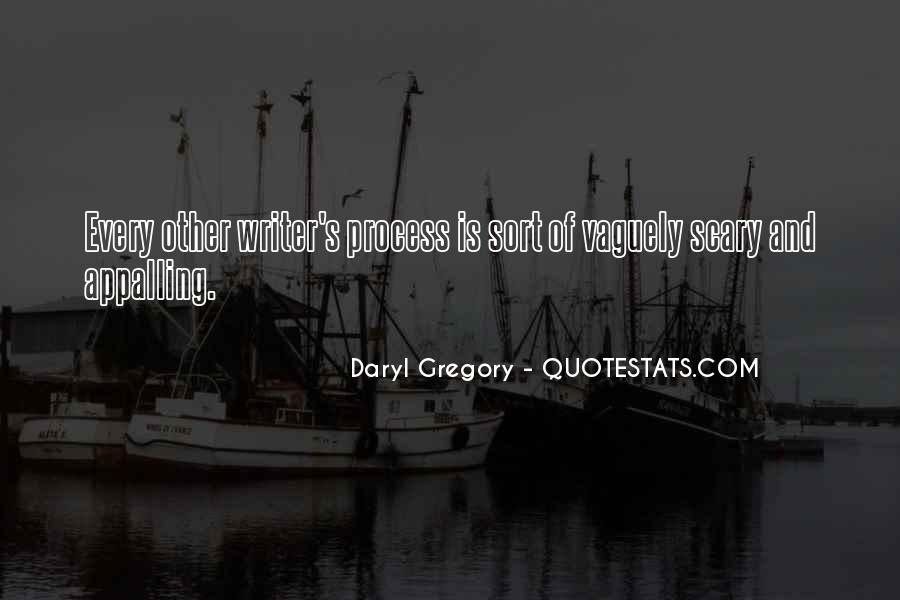 Daryl Gregory Quotes #299310