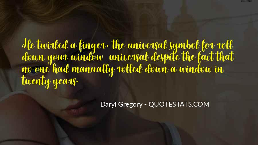 Daryl Gregory Quotes #682625