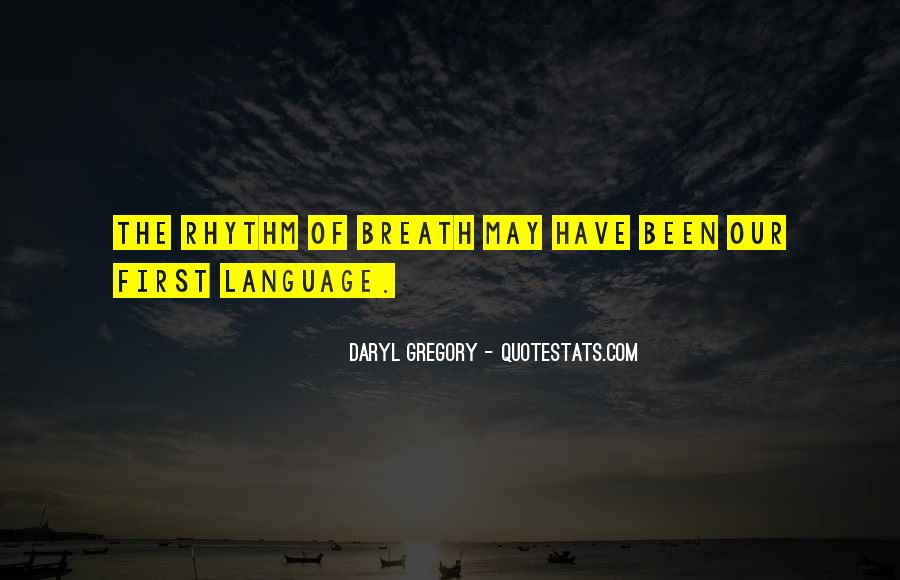 Daryl Gregory Quotes #968429