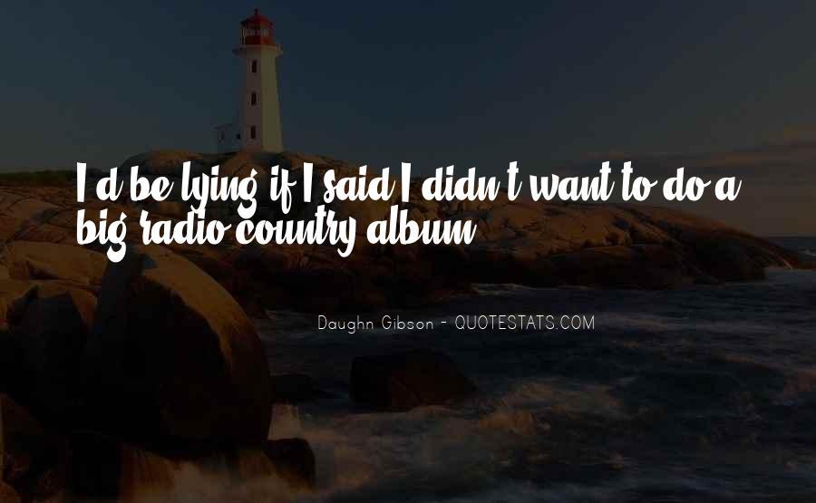 Daughn Gibson Quotes #149657