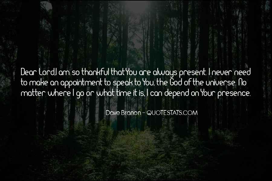 Dave Branon Quotes #973642