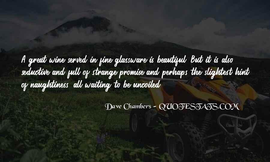 Dave Chambers Quotes #57944