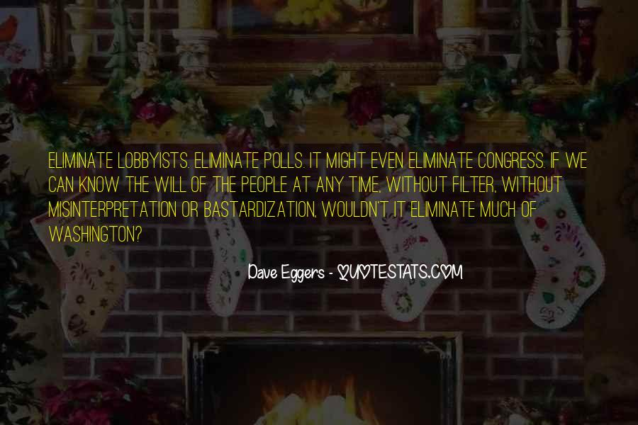Dave Eggers Quotes #1266625